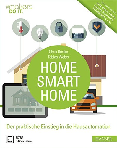 home smart home der praktische einstieg in die hausautomation inkl markt berblick avm. Black Bedroom Furniture Sets. Home Design Ideas